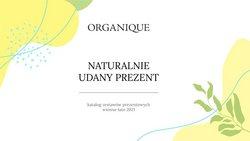 Oferty Organique na ulotce Organique ( Ponad miesiąc)