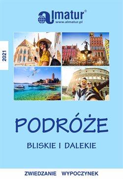 Oferty Podróże w Almatur w Kraków ( Ponad miesiąc )